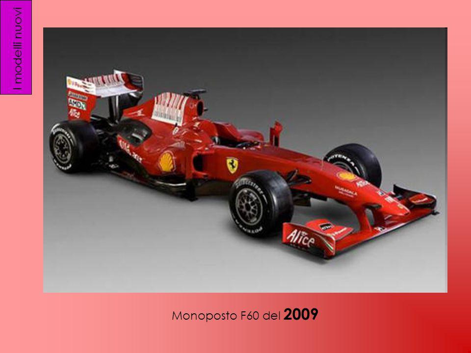 I modelli nuovi Monoposto F60 del 2009