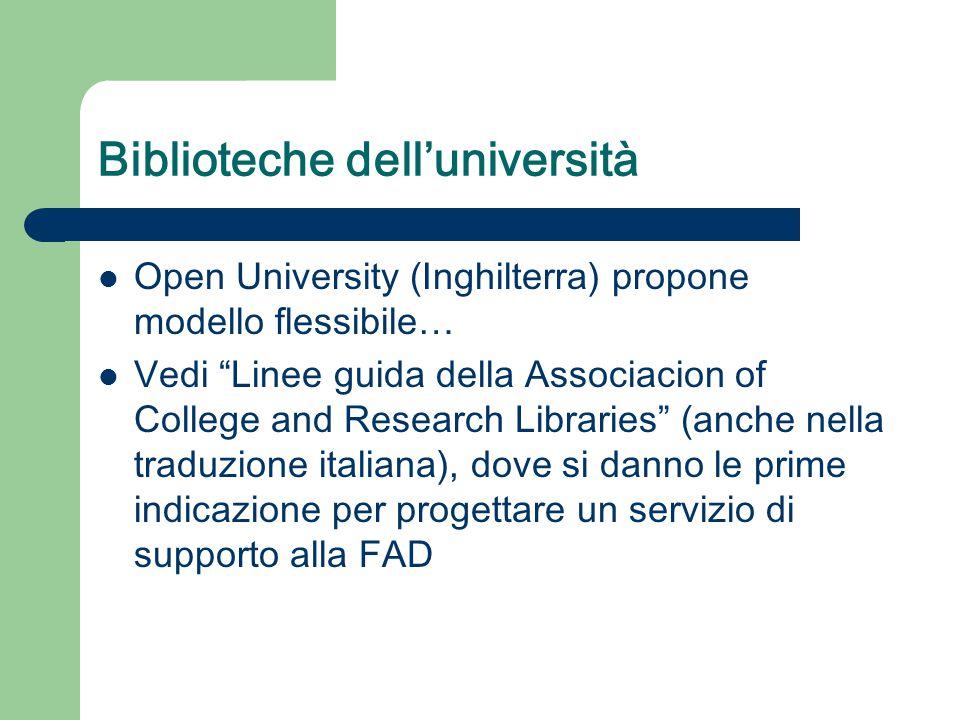 """Biblioteche dell'università Open University (Inghilterra) propone modello flessibile… Vedi """"Linee guida della Associacion of College and Research Libr"""