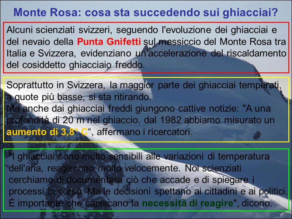 Monte Rosa: cosa sta succedendo sui ghiacciai? Alcuni scienziati svizzeri, seguendo l'evoluzione dei ghiacciai e del nevaio della Punta Gnifetti sul m