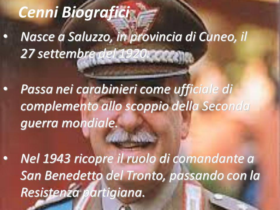 Nasce a Saluzzo, in provincia di Cuneo, il 27 settembre del 1920. Nasce a Saluzzo, in provincia di Cuneo, il 27 settembre del 1920. Passa nei carabini