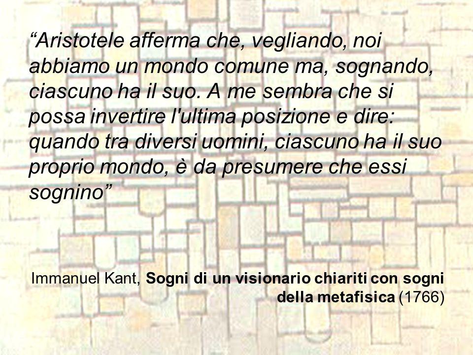 Così afferma Immanuel Kant (1724-1804) criticando le visioni Swedenborg e, per analogia, le pretese di tutti i filosofi, i sognatori , che hanno elaborato un sistema metafisico.