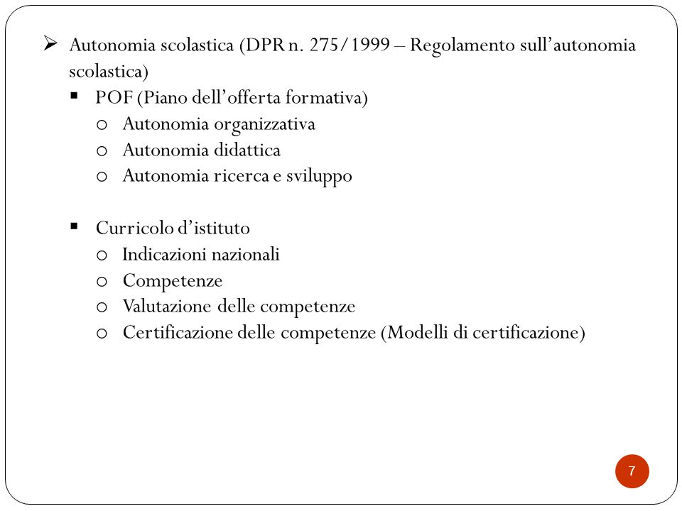 Regolamento per l'autonomia scolastica DPR 8 marzo 1999 n.