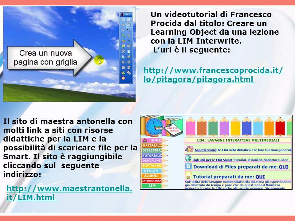 Un videotutorial di Francesco Procida dal titolo: Creare un Learning Object da una lezione con la LIM Interwrite. L'url è il seguente: http://www.fran