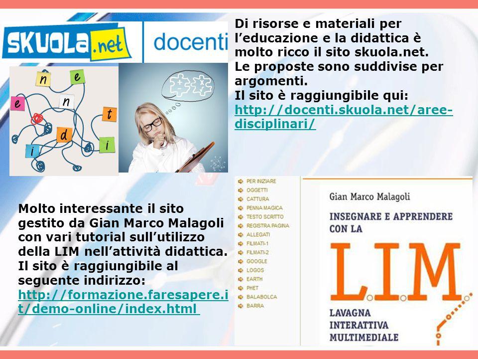 Di risorse e materiali per l'educazione e la didattica è molto ricco il sito skuola.net. Le proposte sono suddivise per argomenti. Il sito è raggiungi