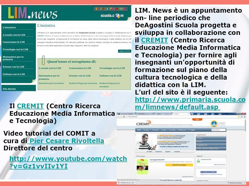 LIM. News è un appuntamento on- line periodico che DeAgostini Scuola progetta e sviluppa in collaborazione con il CREMIT (Centro Ricerca Educazione Me