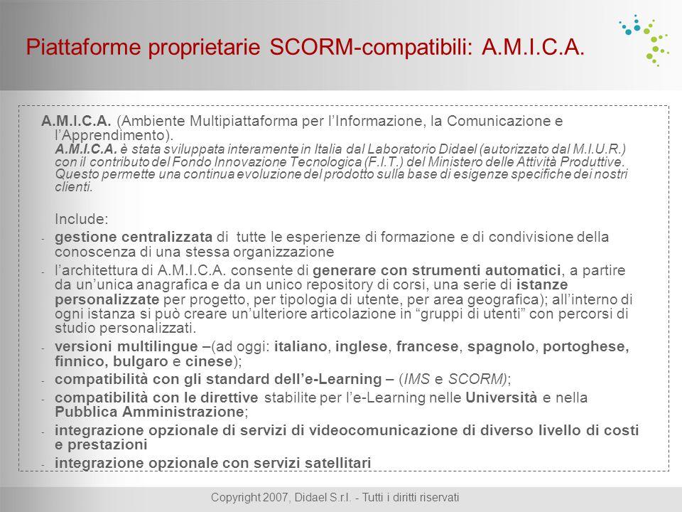 Copyright 2007, Didael S.r.l. - Tutti i diritti riservati A.M.I.C.A. (Ambiente Multipiattaforma per l'Informazione, la Comunicazione e l'Apprendimento