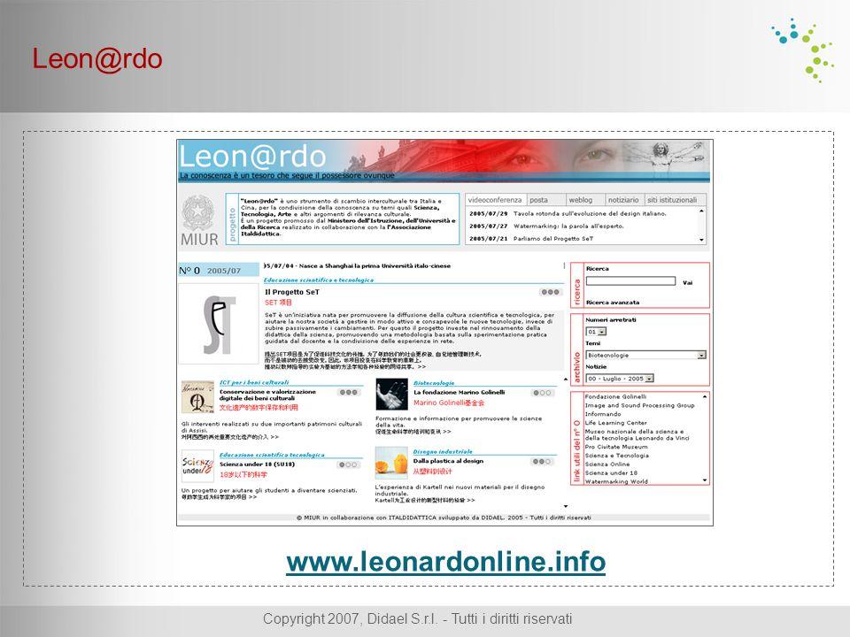 Copyright 2007, Didael S.r.l. - Tutti i diritti riservati www.leonardonline.info Leon@rdo