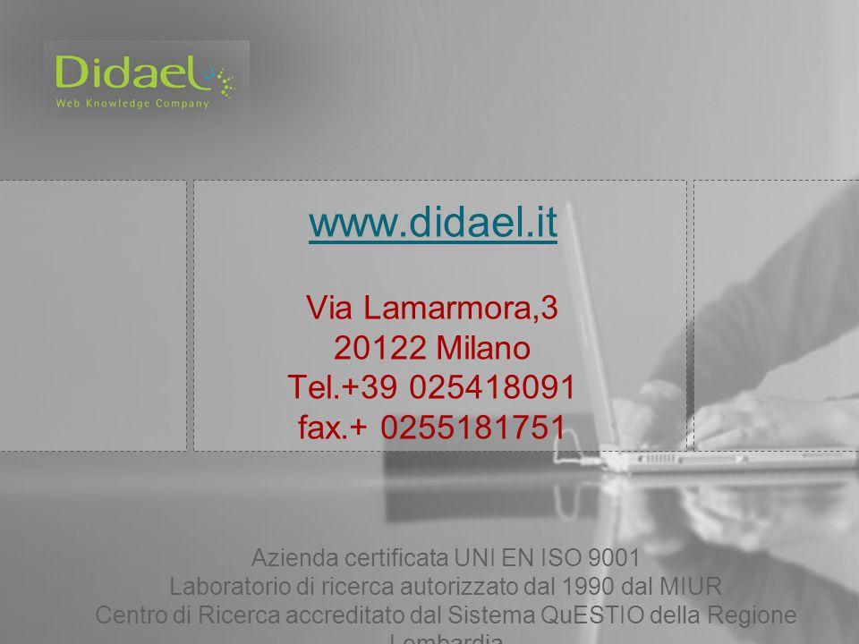 www.didael.it www.didael.it Via Lamarmora,3 20122 Milano Tel.+39 025418091 fax.+ 0255181751 Azienda certificata UNI EN ISO 9001 Laboratorio di ricerca autorizzato dal 1990 dal MIUR Centro di Ricerca accreditato dal Sistema QuESTIO della Regione Lombardia