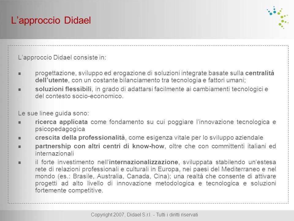 Copyright 2007, Didael S.r.l.- Tutti i diritti riservati Grazie alle funzionalità di A.M.I.C.A.