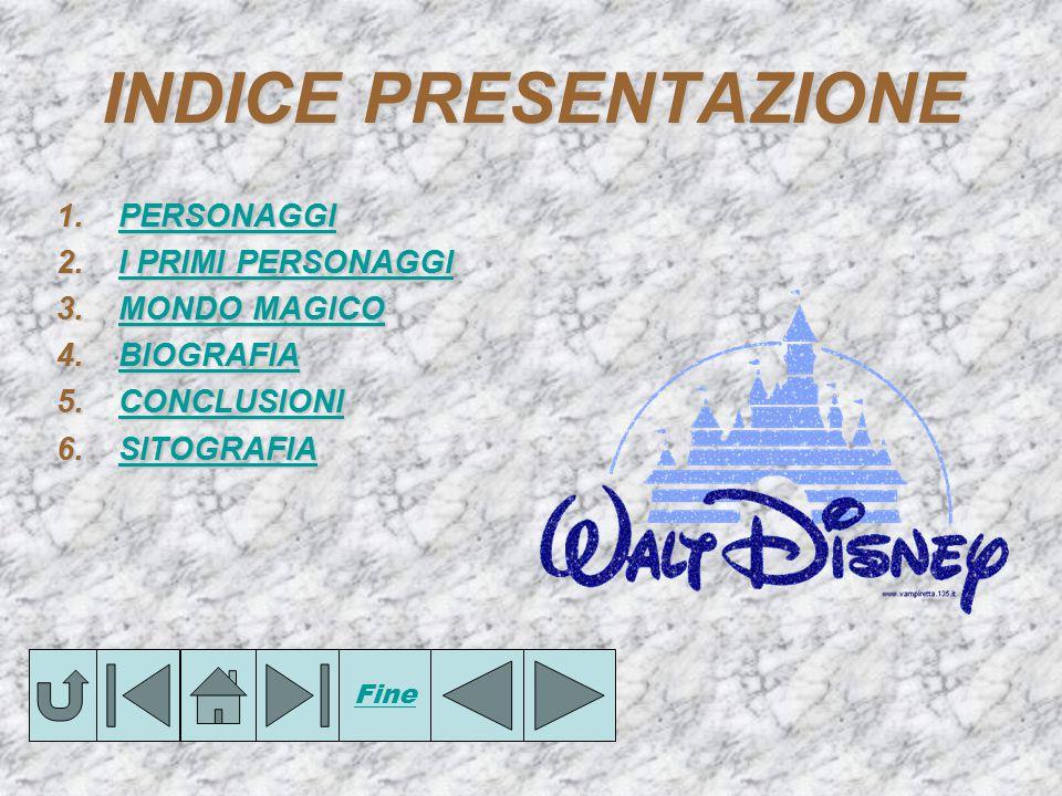 PERSONAGGIDISNEY PERSONAGGI DISNEY In q qq questa presentazione potrete vedere una parte del meraviglioso mondo delle Walt Disney.