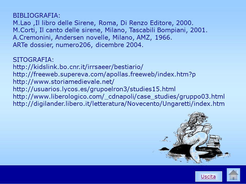 BIBLIOGRAFIA: M.Lao,Il libro delle Sirene, Roma, Di Renzo Editore, 2000.