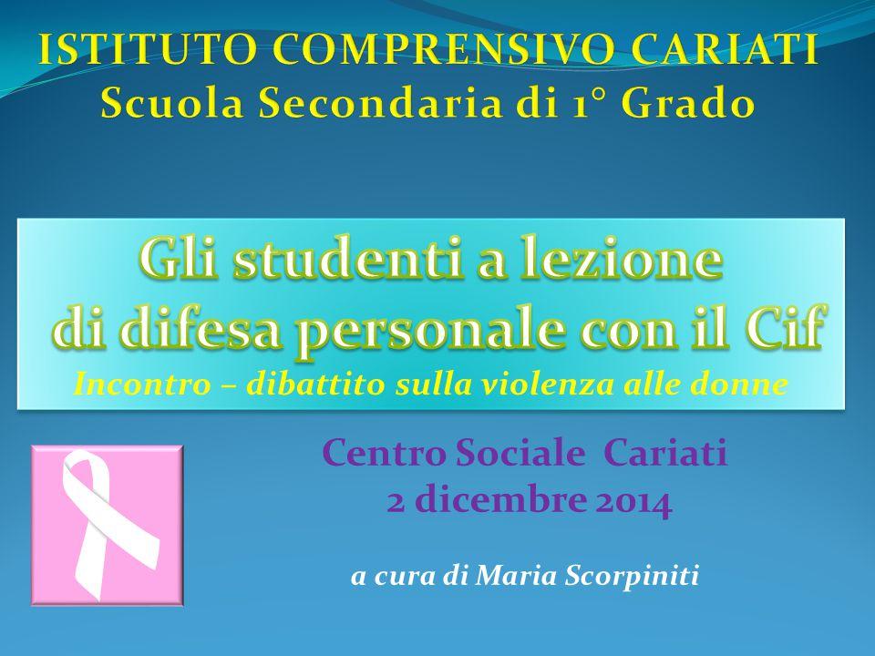 Centro Sociale Cariati 2 dicembre 2014 a cura di Maria Scorpiniti