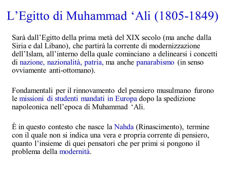 La Nahda Precursori della Nahda furono due grandi intellettuali: 'Abd al-Rahman Al-Jabarti (1753-1825), storico egiziano testimone della spedizione napoleonica in Egitto, che ci ha lasciato una descrizione ammirata della cultura, delle scienze e della tecnica di cui erano portatori i Francesi.
