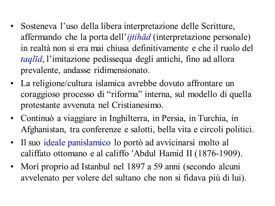 Sosteneva l'uso della libera interpretazione delle Scritture, affermando che la porta dell'ijtihād (interpretazione personale) in realtà non si era ma