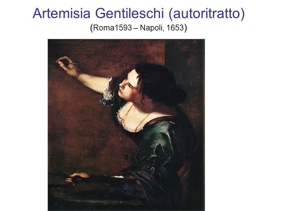 Artemisia Gentileschi (autoritratto) ( Roma1593 – Napoli, 1653 )