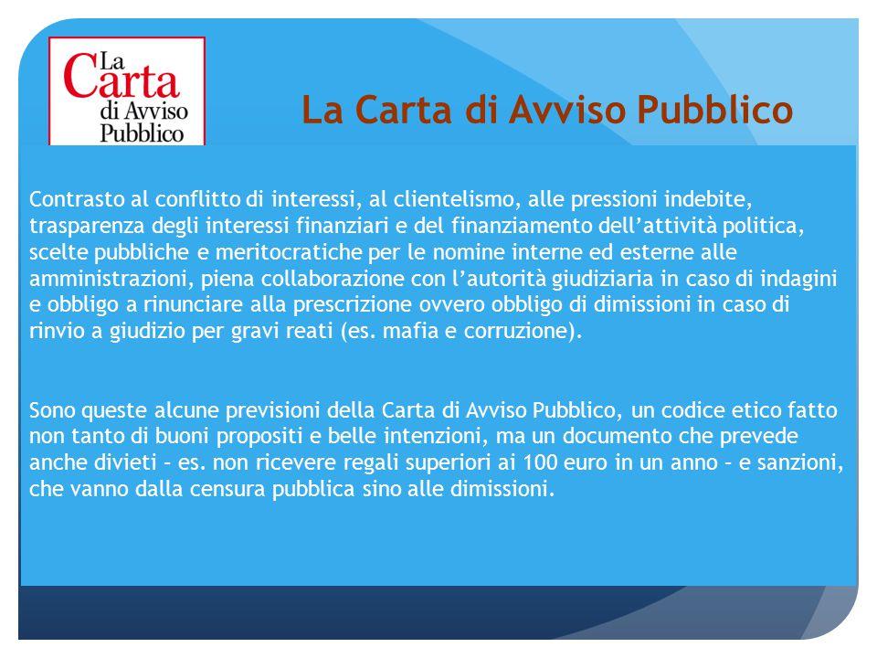 La Carta di Avviso Pubblico Contrasto al conflitto di interessi, al clientelismo, alle pressioni indebite, trasparenza degli interessi finanziari e de