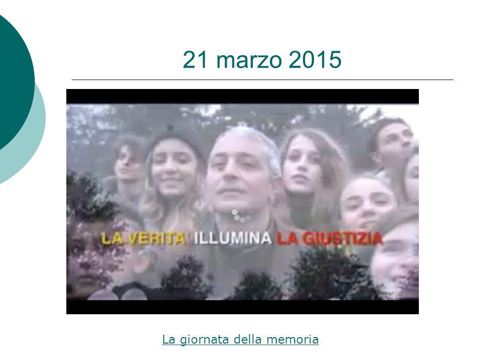 21 marzo 2015 La giornata della memoria