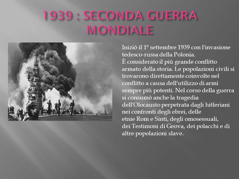 Iniziò il 1º settembre 1939 con l'invasione tedesco-russa della Polonia. È considerato il più grande conflitto armato della storia. Le popolazioni civ