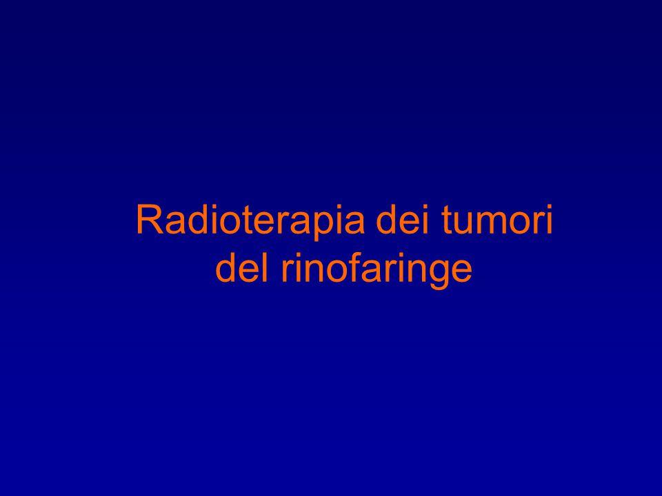 Radioterapia dei tumori del rinofaringe