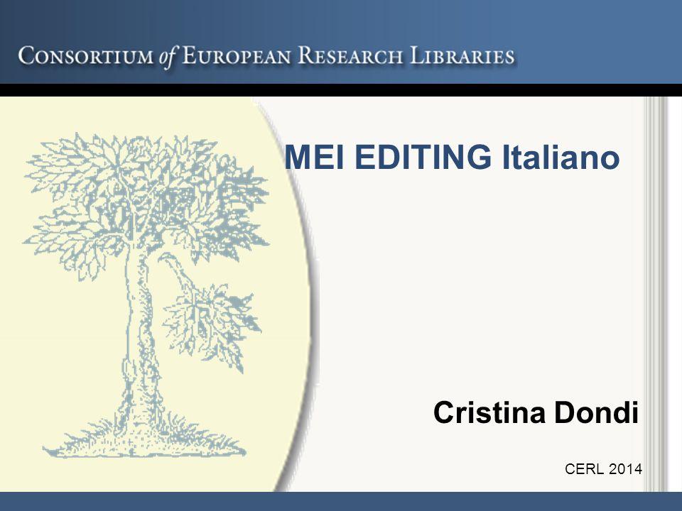 Cristina Dondi CERL 2014 MEI EDITING Italiano