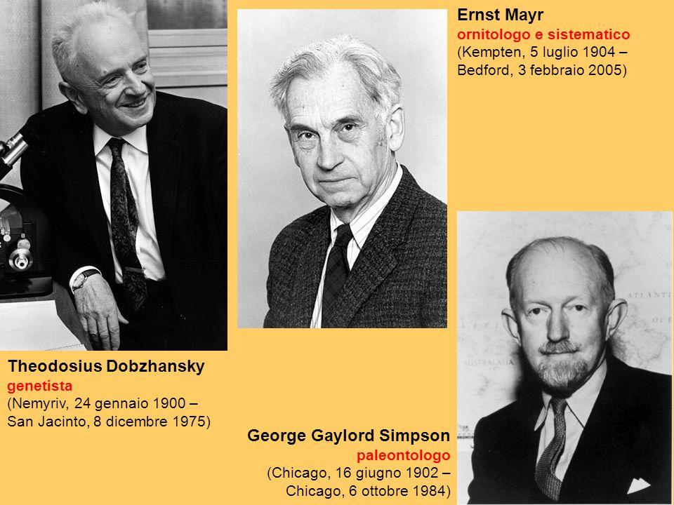 Theodosius Dobzhansky genetista (Nemyriv, 24 gennaio 1900 – San Jacinto, 8 dicembre 1975) Ernst Mayr ornitologo e sistematico (Kempten, 5 luglio 1904