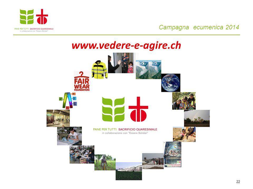 Campagna ecumenica 2014 22 www.vedere-e-agire.ch
