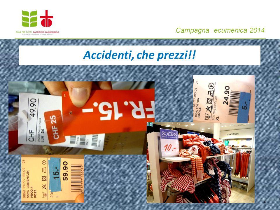 Campagna ecumenica 2014 Accidenti, che prezzi!! 4