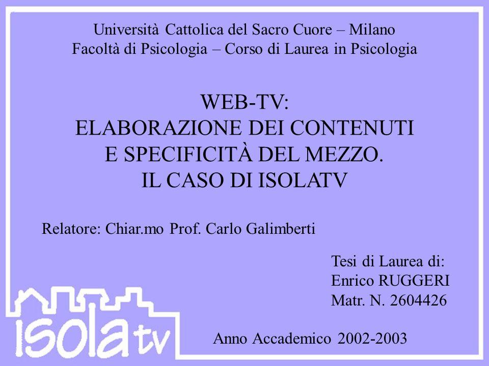 WEB-TV: ELABORAZIONE DEI CONTENUTI E SPECIFICITÀ DEL MEZZO.