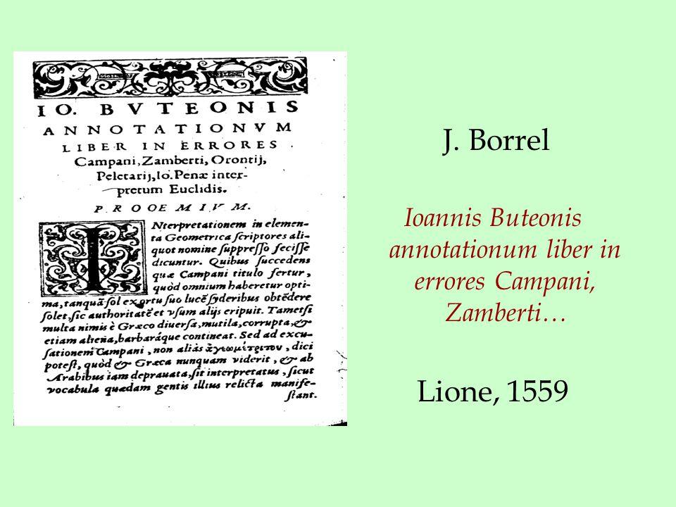 J. Borrel Ioannis Buteonis annotationum liber in errores Campani, Zamberti… Lione, 1559