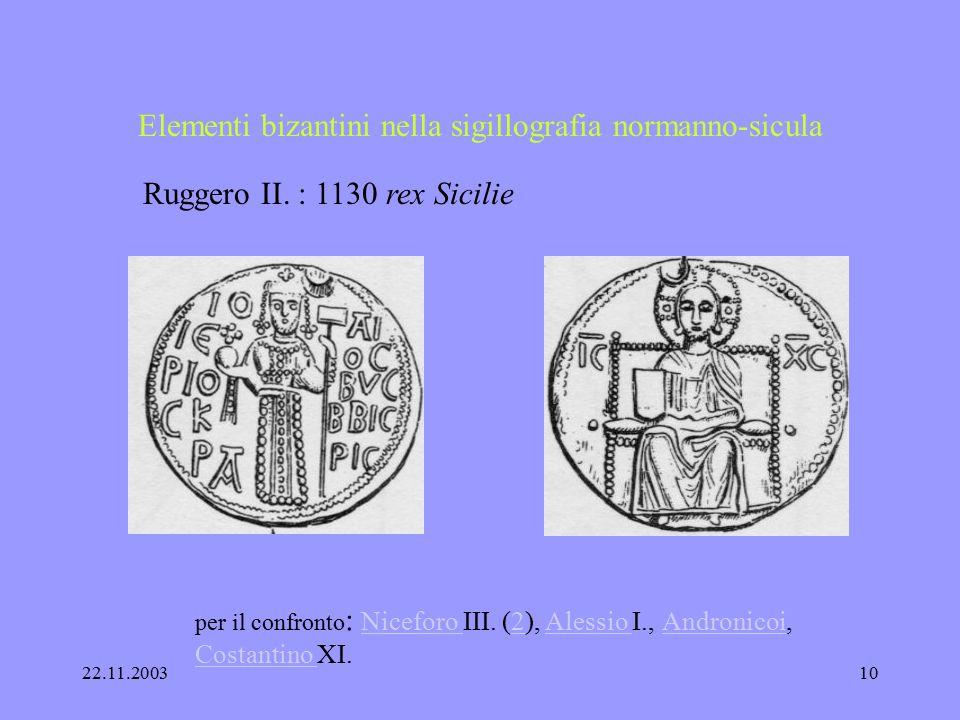 22.11.20039 Elementi bizantini nella sigillografia normanno-sicula Ruggero I.