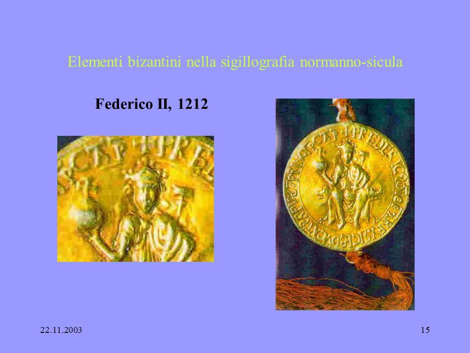 22.11.200314 Elementi bizantini nella sigillografia normanno-sicula sigilli sigilli ecclesiastici Messina 1174 Mazara 1176 Monreale 1172 Agrigent 1178