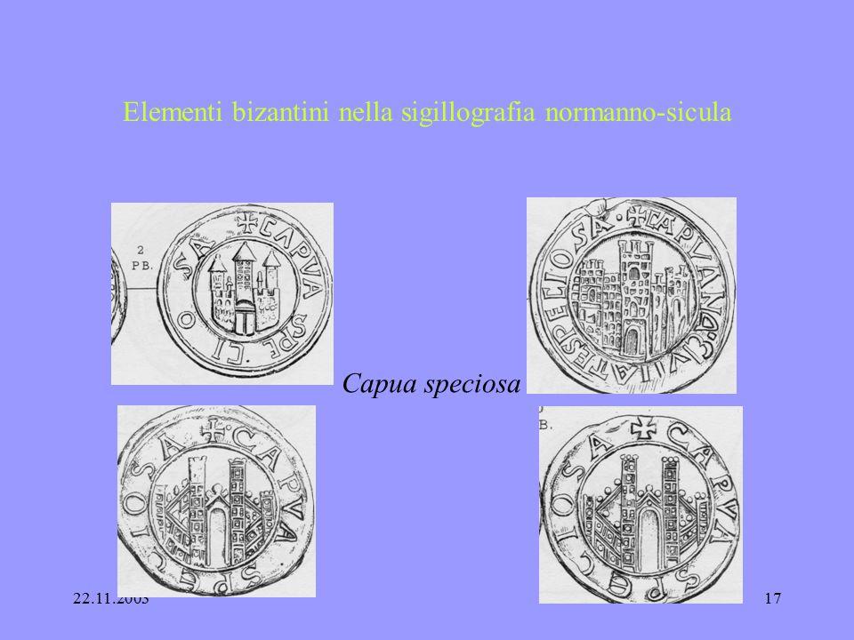 22.11.200316 Elementi bizantini nella sigillografia normanno-sicula Federico II 1212 Il regnum Siciliae - la porta di una città ?