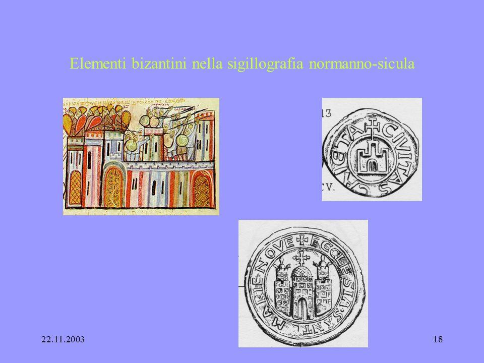 22.11.200317 Elementi bizantini nella sigillografia normanno-sicula Capua speciosa