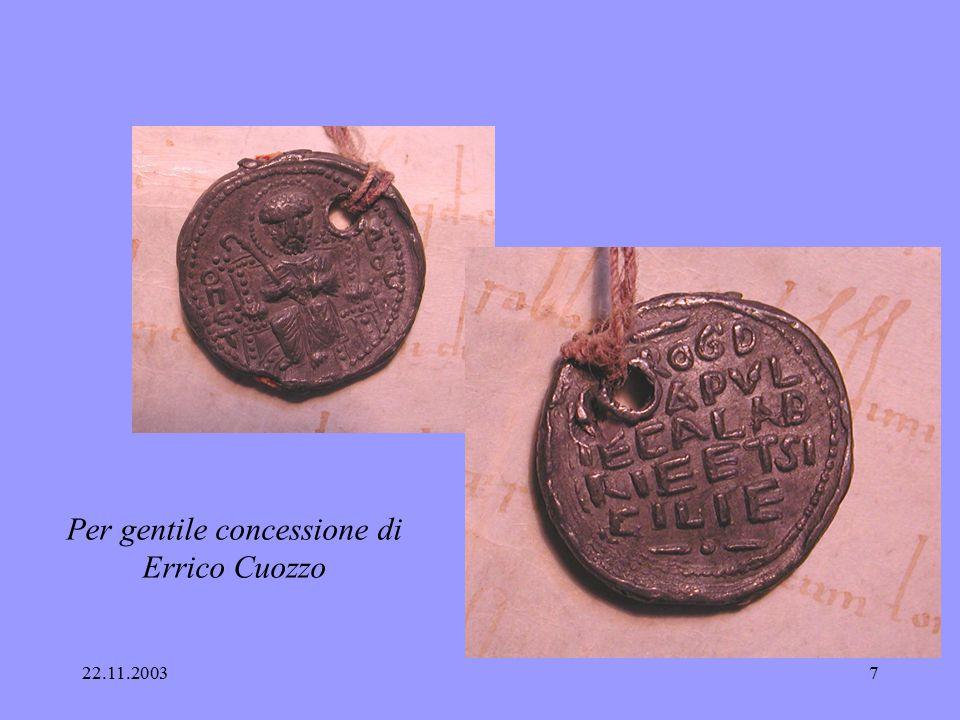 22.11.20036 Elementi bizantini nella sigillografia normanno-sicula Ruggero Borsa 1085 – 1111, duca di Puglia cambio di lingua 1086 S.Pietro sostituito