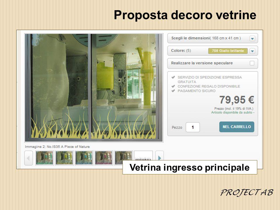 Proposta decoro vetrine Vetrina ingresso principale PROJECT AB