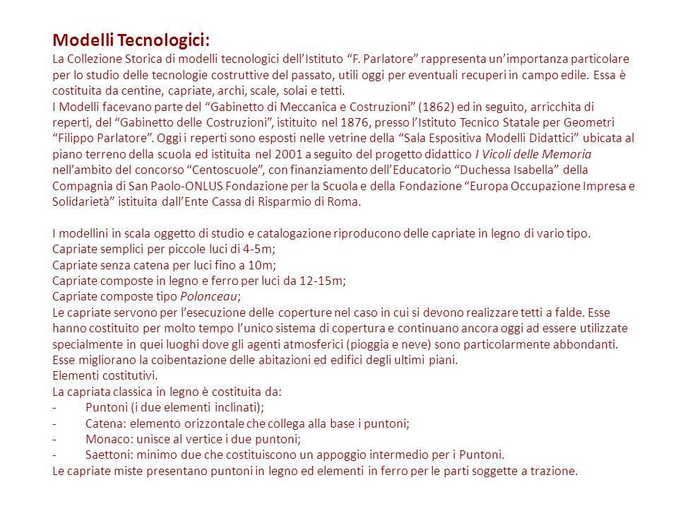 """Modelli Tecnologici: La Collezione Storica di modelli tecnologici dell'Istituto """"F. Parlatore"""" rappresenta un'importanza particolare per lo studio del"""