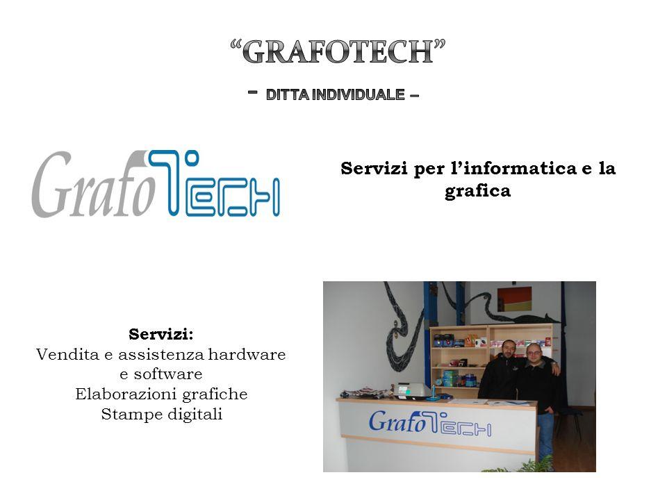 Servizi: Vendita e assistenza hardware e software Elaborazioni grafiche Stampe digitali Servizi per l'informatica e la grafica