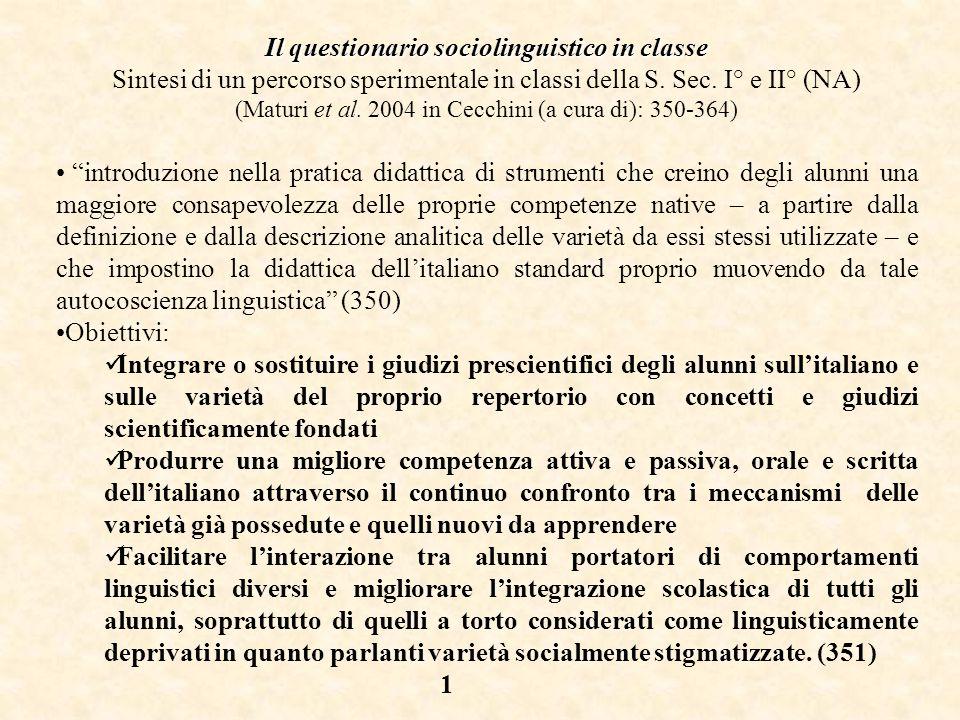 Il questionario sociolinguistico in classe Sintesi di un percorso sperimentale in classi della S.