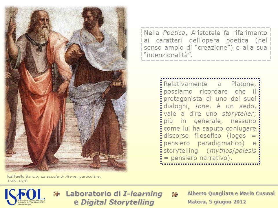 Laboratorio di I-learning e Digital Storytelling Alberto Quagliata e Mario Cusmai Matera, 5 giugno 2012 Raffaello Sanzio, La scuola di Atene, particol