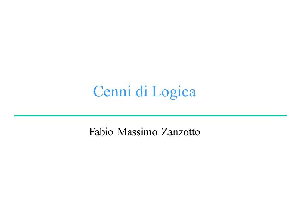 Cenni di Logica Fabio Massimo Zanzotto