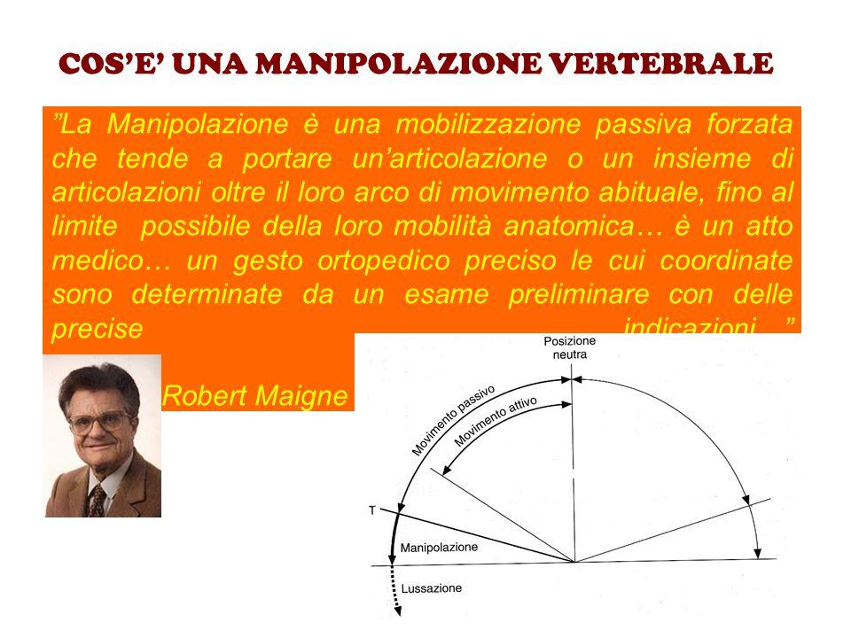 """""""La Manipolazione è una mobilizzazione passiva forzata che tende a portare un'articolazione o un insieme di articolazioni oltre il loro arco di movime"""