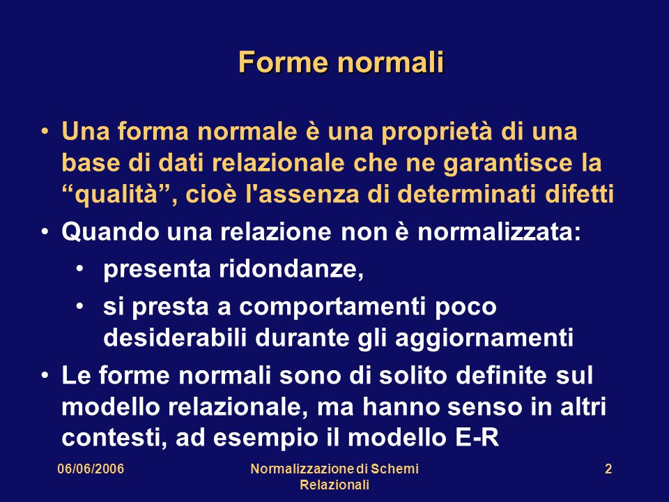 06/06/2006Normalizzazione di Schemi Relazionali 33