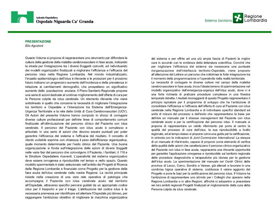INDICAZIONE ALLA RIABILITAZIONE Nella nostra casistica (N=513), lo specialista Fisiatra pone l'indicazione alla riabilitazione motoria in 170 casi (33%).