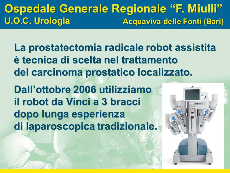 """Ospedale Generale Regionale """"F. Miulli """" U.O.C. Urologia Ospedale Generale Regionale """"F. Miulli """" U.O.C. Urologia Acquaviva delle Fonti (Bari) La pros"""