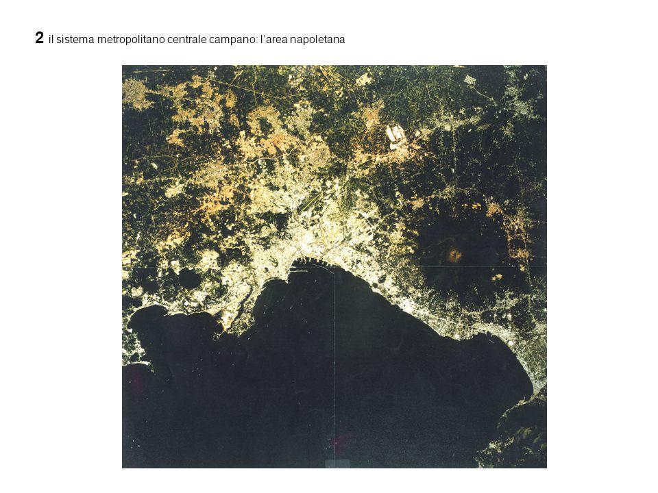 2 il sistema metropolitano centrale campano: l'area napoletana