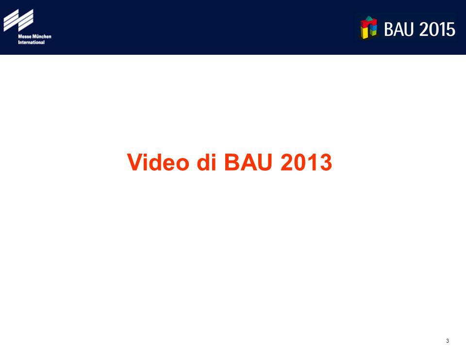 3 Video di BAU 2013