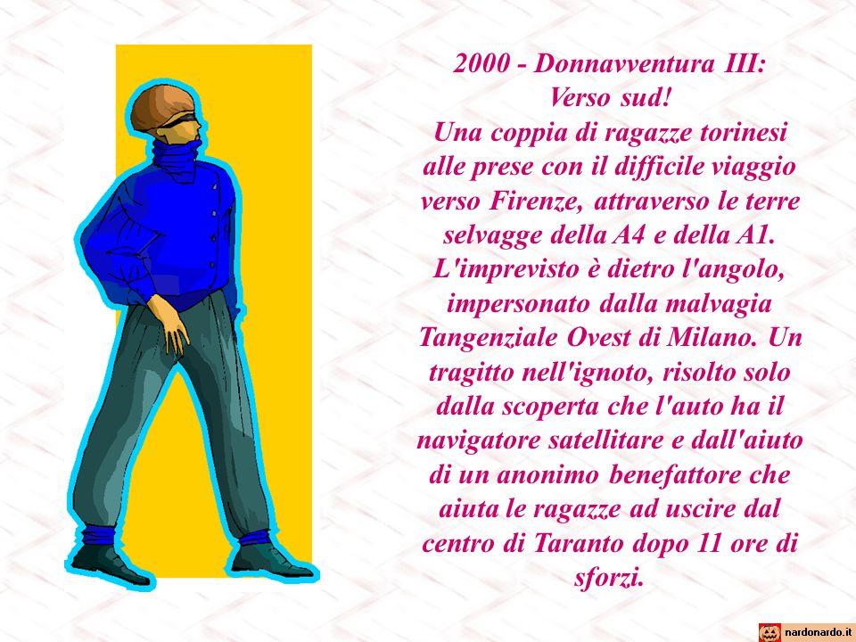 2000 - Donnavventura III: Verso sud.