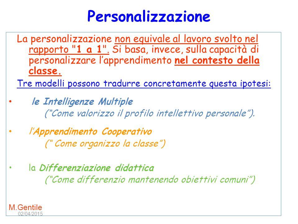 Personalizzazione La personalizzazione non equivale al lavoro svolto nel rapporto
