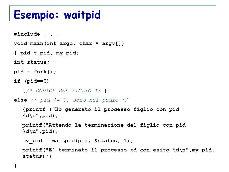 T. Motta Generazione e terminazione processi 34 Esempio: waitpid #include...