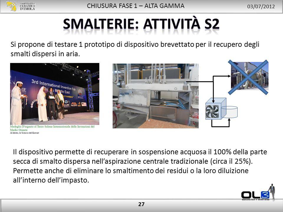 CHIUSURA FASE 1 – ALTA GAMMA 03/07/2012 27 Il dispositivo permette di recuperare in sospensione acquosa il 100% della parte secca di smalto dispersa nell'aspirazione centrale tradizionale (circa il 25%).